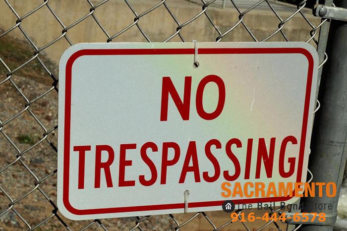 Sacramento trespassing laws